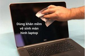 Hướng dẫn cách tự vệ sinh laptop đơn giản tại nhà đúng cách